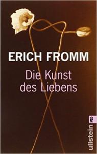 Erich Fromm Die Kunst des Liebens Treffpunkt Philosophie